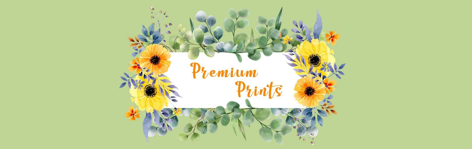 Premium Prints