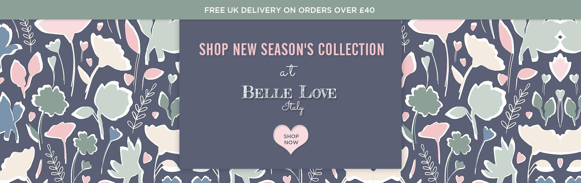 Shop New Season's Collection at Belle Love Italy